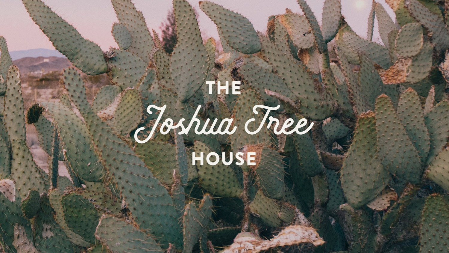The Joshua Tree House Playlist